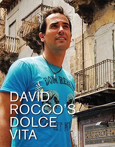 La Dolce Vita Cookbook (1554680298) by David Rocco