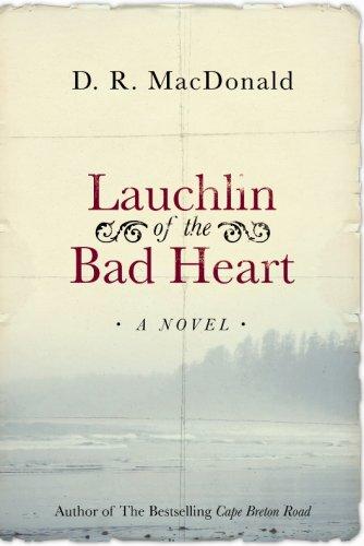 9781554680634: Lauchlin of the Bad Heart