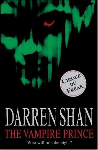 The Vampire Prince (Cirque Du Freak #6)