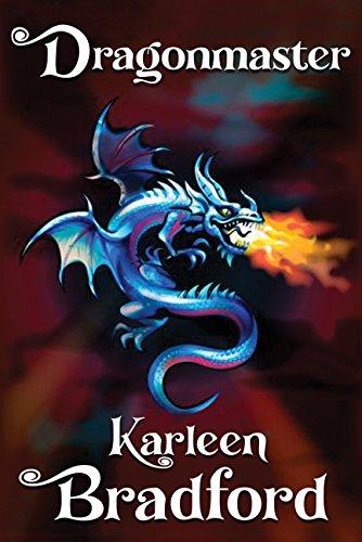 Dragonmaster (Dahl and Catryn #3): Karleen Bradford