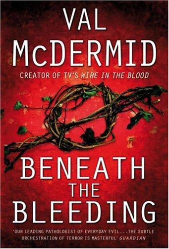 9781554680788: Beneath the Bleeding (Tony Hill/Carol Jordan #5)
