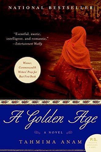A Golden Age: Anam, Tahmima