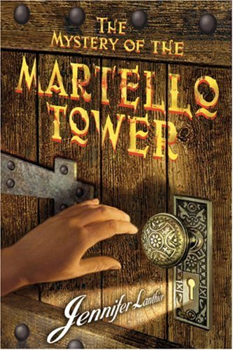 Mystery at the Martello Tower: Lanthier, Jennifer