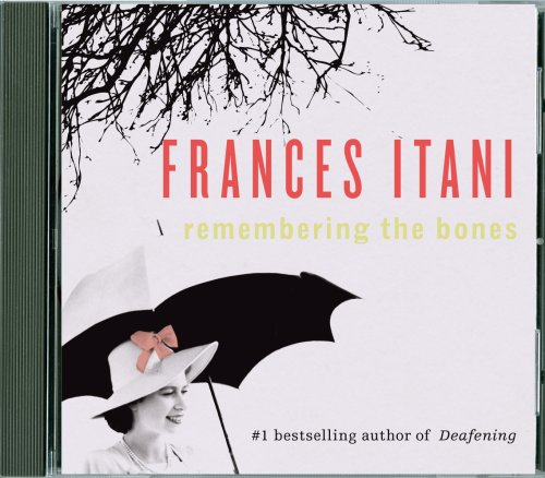 9781554681310: Remembering the Bones (unabridged)