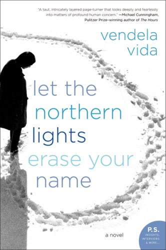 9781554681686: Let the Northern Lights Erase Your Name