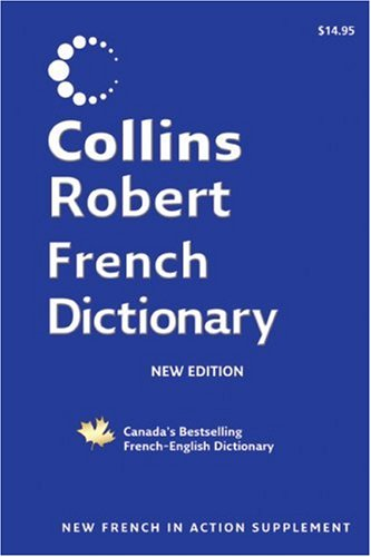 9781554681754: Collins Robert French English Dictionary
