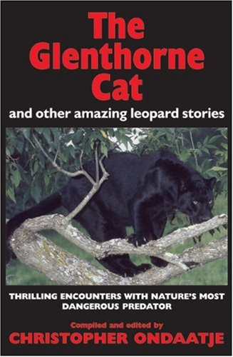 The Glenthorne Cat: and Other Amazing Leopard: Ondaatje, Christopher
