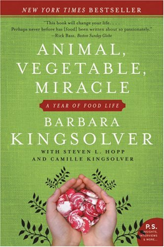 9781554681884: Animal, Vegetable, Miracle - A Year Of Food Life