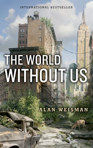 9781554682263: The World Without Us