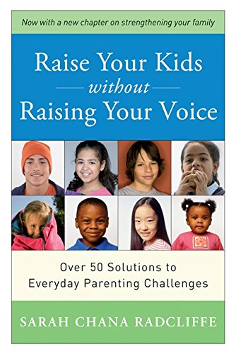 9781554682508: Raise Your Kids Without Raising Your Voice