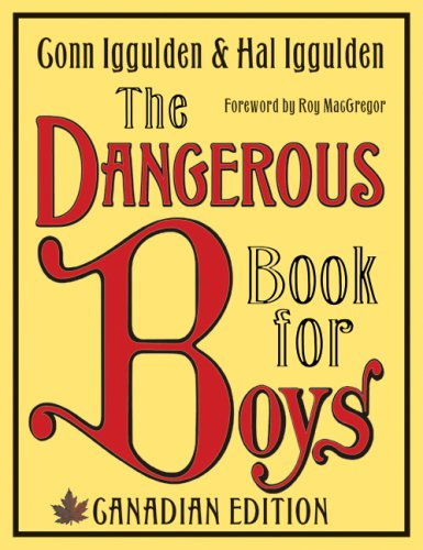 9781554682591: The Dangerous Book For Boys