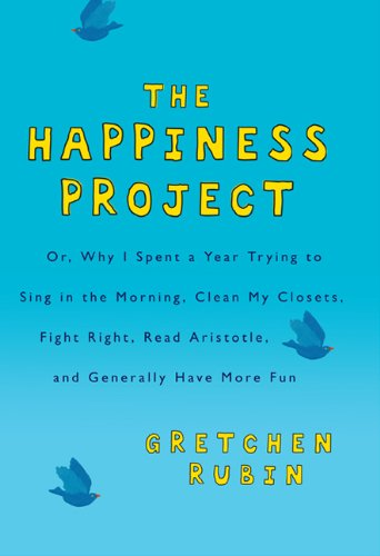 9781554682805: The Happiness Project