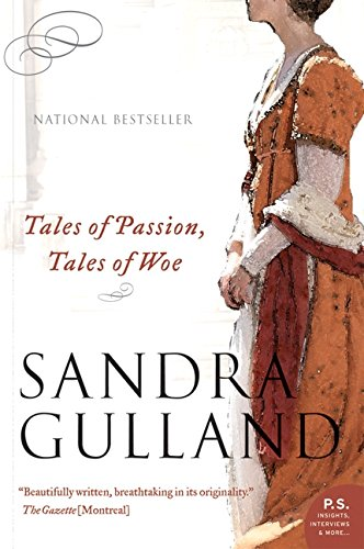 Tales Of Passion, Tales Of Woe (The Josephine B. Trilogy): Gulland, Sandra