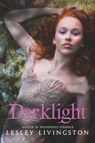 9781554683468: Darklight (Wondrous Strange)