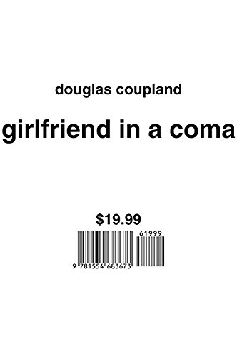 Girlfriend In A Coma: Douglas Coupland