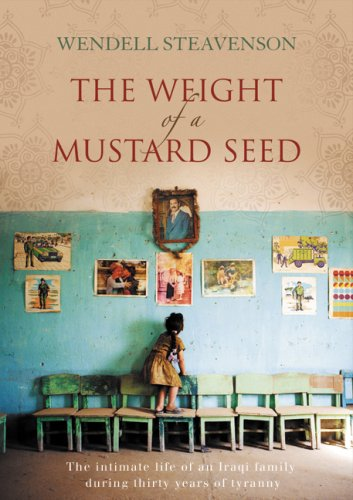 9781554683758: The Weight of a Mustard Seed: The Intimate Life of an Iraqi Family During Thirty Years of Tyranny