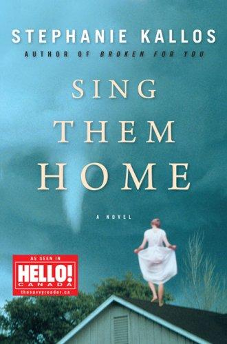 9781554684359: Sing Them Home