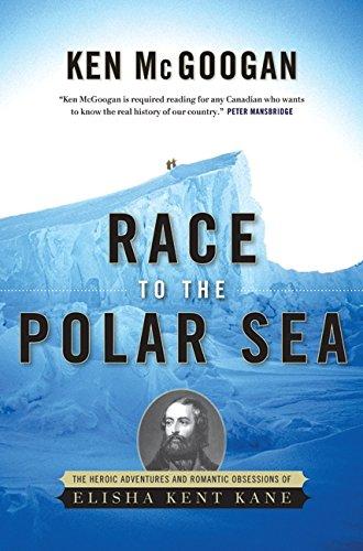 Race To The Polar Sea: Ken McGoogan