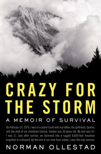 9781554684854: Crazy for the Storm: A Memoir of Survival
