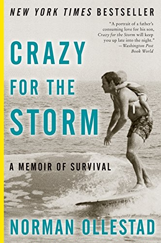 9781554684861: Crazy for the Storm a Memoir of Survival