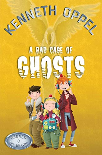 9781554685288: A Bad Case Of Ghosts (Barnes and The Brains)