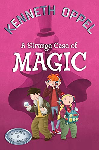 9781554685295: A Strange Case Of Magic (Barnes and The Brains)