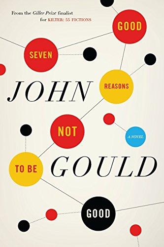 Seven Good Reasons Not To Be Good: Gould, John