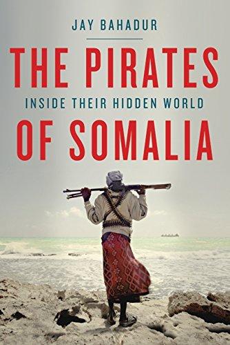 Pirates Of Somalia: Jay Bahadur
