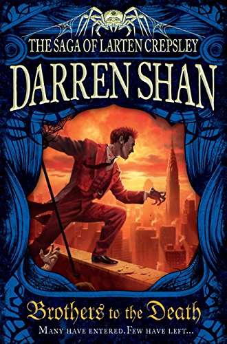 9781554686933: Brothers To The Death: The Saga Of Larten Crepsley Book 4