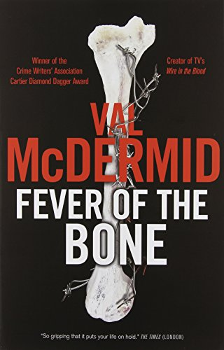 9781554687466: Fever Of The Bone