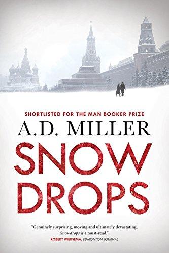 9781554687848: Snowdrops: A Novel