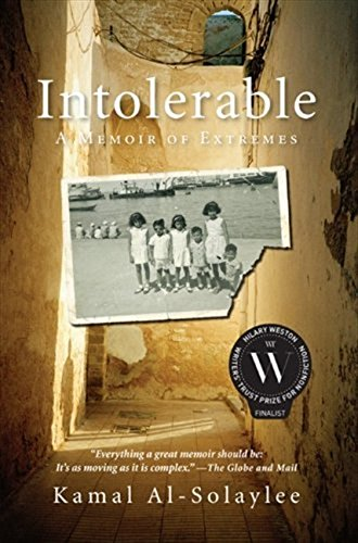 9781554688876: Intolerable: A Memoir of Extremes