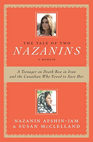 9781554689736: The Tale of Two Nazanins