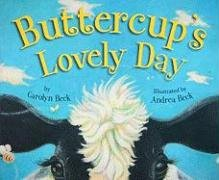 Buttercup's Lovely Day: Carolyn Beck
