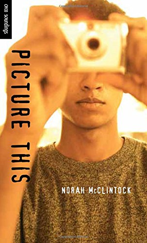 Picture This (Orca Soundings): Norah McClintock