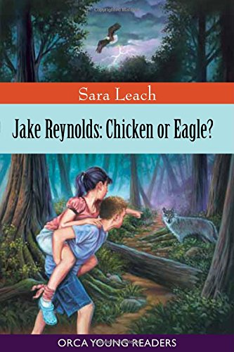 9781554691456: Jake Reynolds: Chicken or Eagle? (Orca Young Readers)
