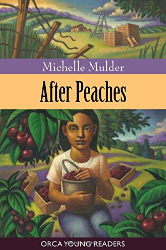 9781554691760: After Peaches (Orca Young Readers)
