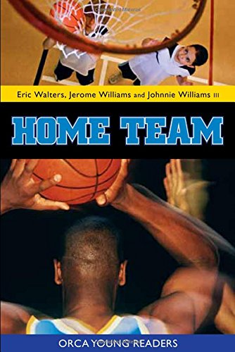Home Team (Orca Young Readers): Eric Walters