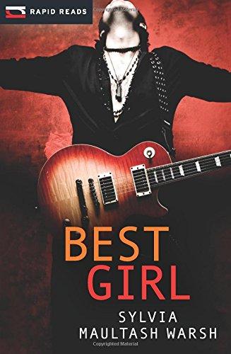 Best Girl (Rapid Reads): Warsh, Sylvia Maultash
