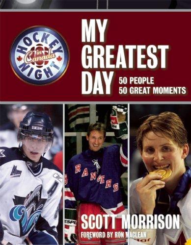 9781554700868: Hockey Night in Canada: My Greatest Day