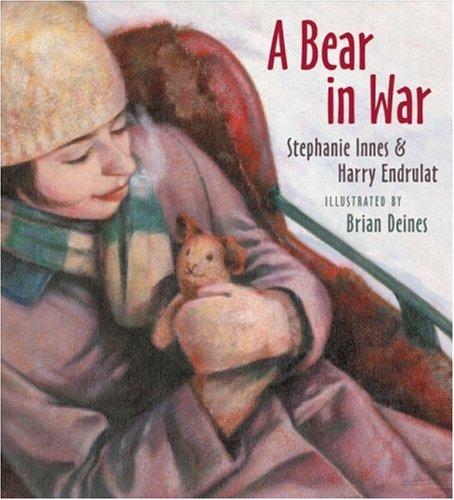 A Bear in War: Endrulat, Harry, Innes, Stephanie