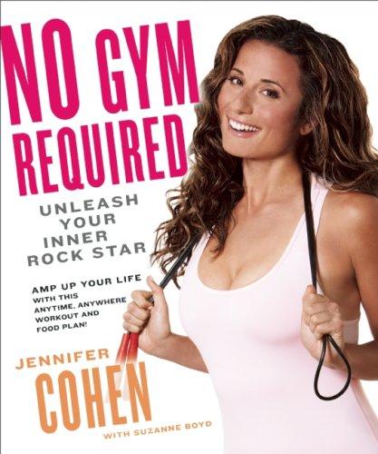 9781554701100: No Gym Required: Unleash Your Inner Rockstar