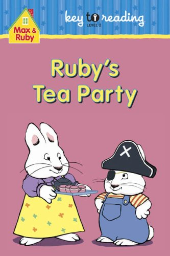 9781554701667: Max and Ruby: Ruby's Tea Party