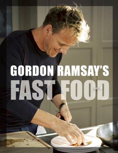 9781554701735: Gordon Ramsay's Fast Food