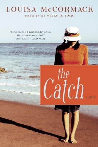 9781554702091: The Catch: A Novel