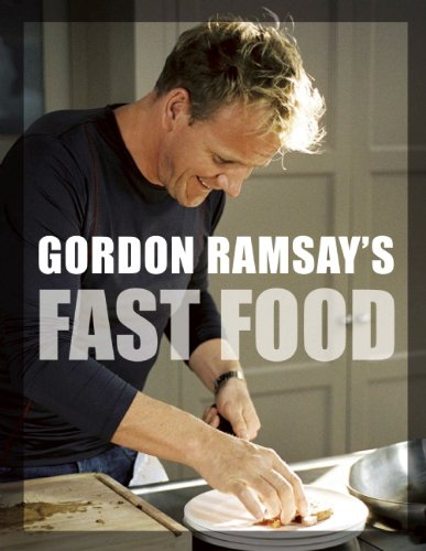 9781554702183: Gordon Ramsay's Fast Food