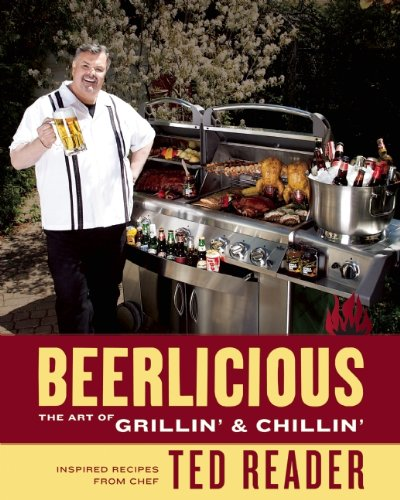 9781554702626: Beerlicious: The Art of Grillin' and Chillin'
