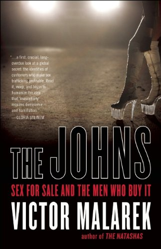 9781554702756: The Johns: Sex for Sale and the Men Who Buy It