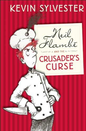 9781554703906: Neil Flambé and the Crusader's Curse: The Neil Flambé Capers #3 (Neil Flambe Capers)