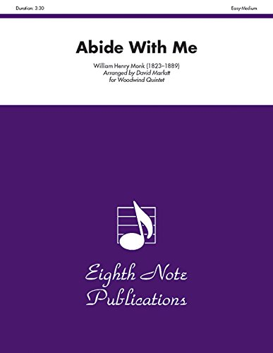 Abide with Me (Score & Parts) (Eighth Note Publications): Monk, William Henry, Marlatt, David
